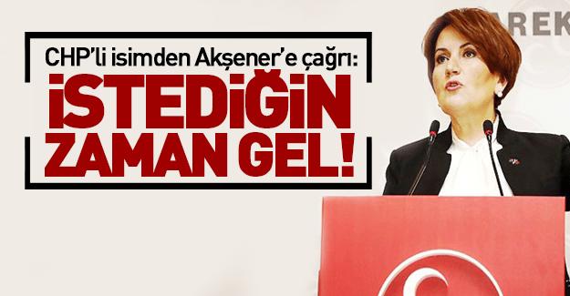 CHP'li isimden Akşener'e çağrı
