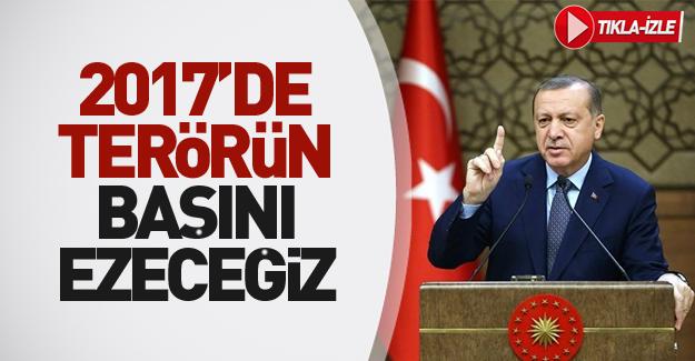 Cumhurbaşkanı Erdoğan'dan 2017 mesajı