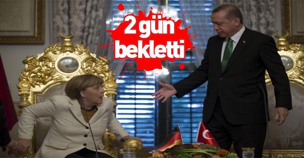 Erdoğan'dan 2 gün bekletti!