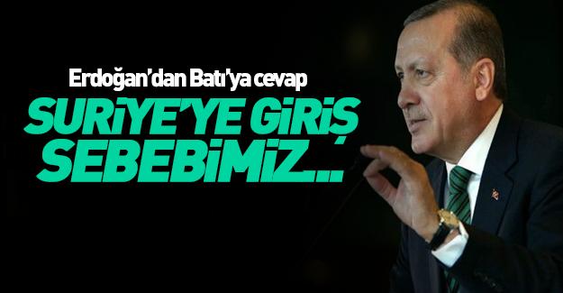 Erdoğan'dan Batı'ya cevap!