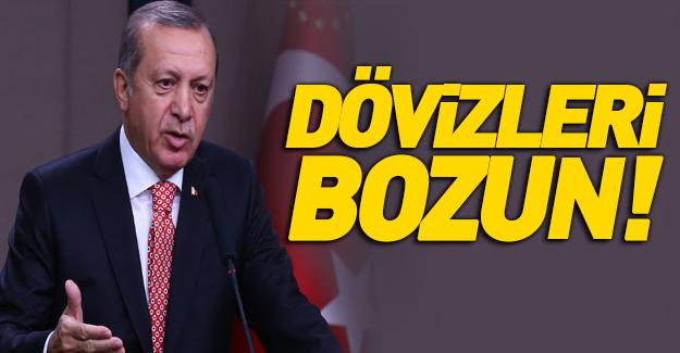 Erdoğan'dan dolar krizine çözüm!
