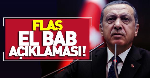 Erdoğan'dan flaş El Bab açıklaması