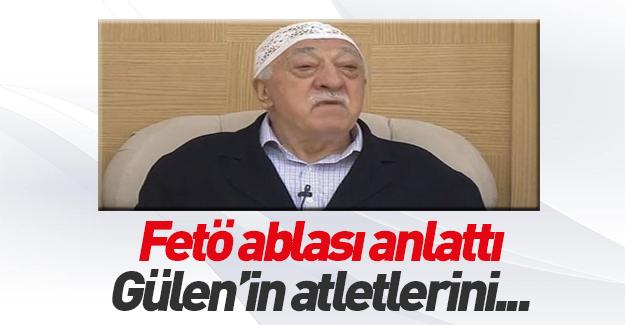 FETÖ Ablasından şok eden itiraf! Gülen'in atletlerini...