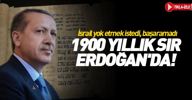 İsrail yok etmek istedi, başaramadı... 1900 yıllık sır Erdoğan'da!