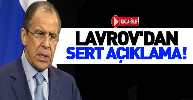 Lavrov'dan suikast için sert uyarı