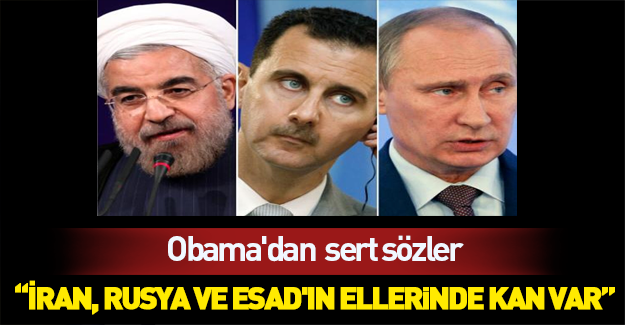Obama'dan Rusya, İran ve Esad'a sert sözler