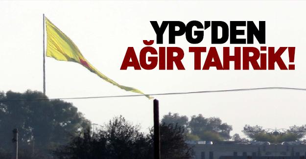 PYD'den Türkiye sınırında ağır tahrik!