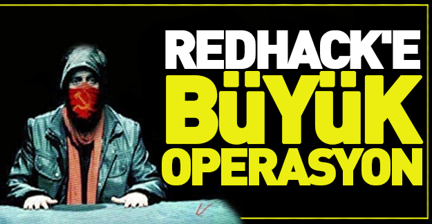 RedHack'e büyük operasyon!