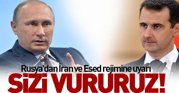 Rusya'dan İran ve Esed rejimine uyarı!
