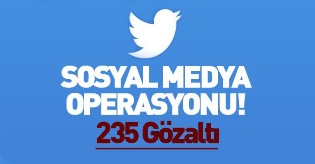 Sosyal medyada terör operasyonu: 235 gözaltı