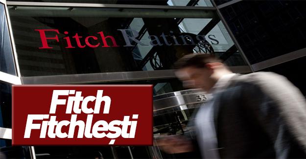 Fitch kritik Türkiye kararını açıkladı