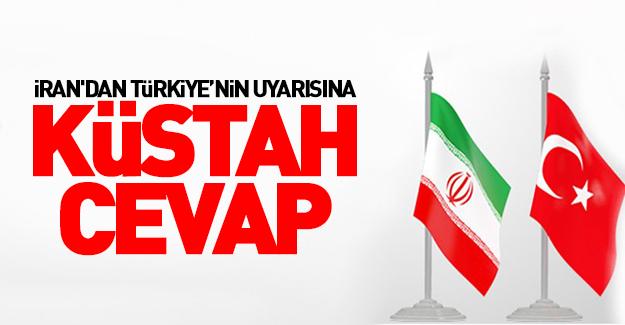 İran'dan Türkiye'ye küstah cevap!