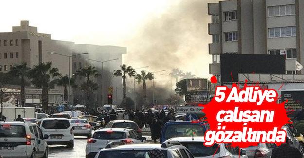 İzmir'deki saldırıda 5 adliye çalışanı gözaltında