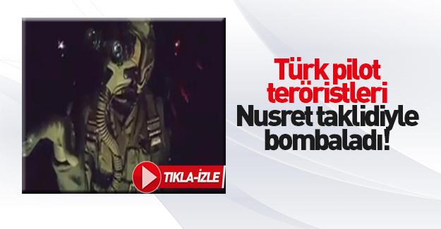 El Bab'da DEAŞ'ı bombalayan Türk pilotun Nusret taklidi
