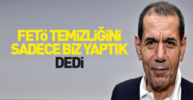 Dursun Özbek: FETÖ temizliğini tek yapan...