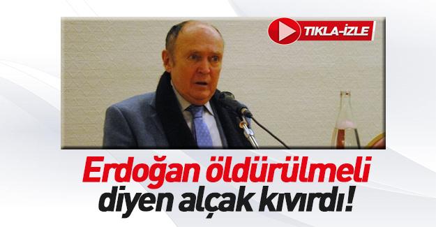 'Erdoğan öldürülmeli' dedi! Tepkiler üzerine geri vites yaptı...