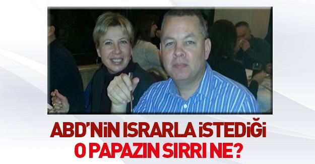15 Temmuz tokadı: ABD'nin Türkiye'den istediği o papazın sırrı...