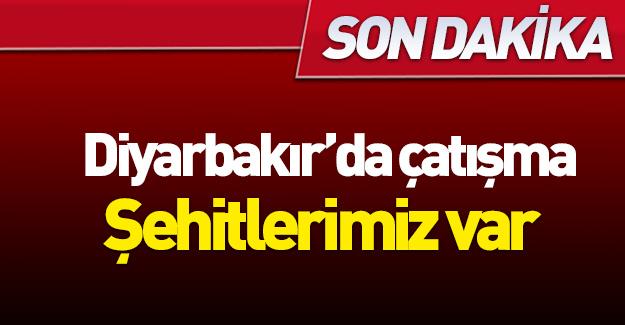 Diyarbakır'daki operasyonlarda şehitlerimiz var!