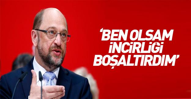 Schulz: Başbakan olsaydım İncirlik'i çoktan terk ederdik