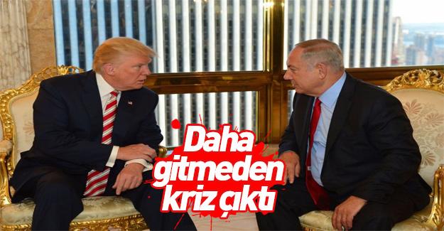 Trump İsrail'e gitmeden önce kriz çıktı!