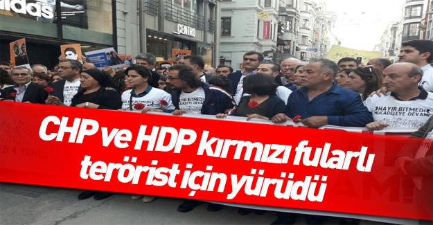HDP ve CHP'li vekiller kırmızı yularlı terörist için yürüdü