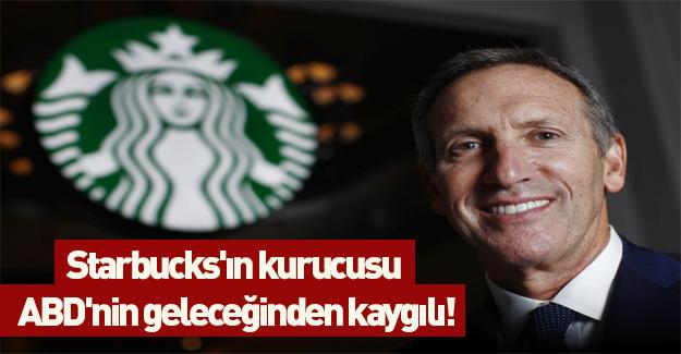 Starbucks'ın kurucusu ABD'nin geleceğinden kaygılı!