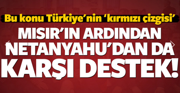 Türkiye'nin kırmızı çizgisi! Karşı destek geldi