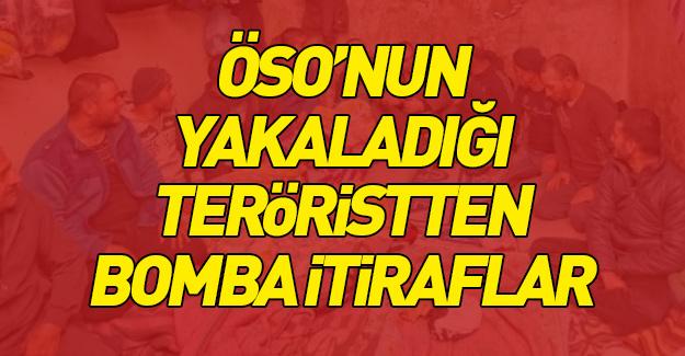 ÖSO'nun yakaladığı teröristten bomba itiraflar