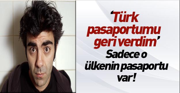 Türk pasaportundan vazgeçti!