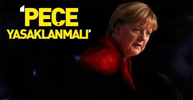 Angela Merkel: Peçe yasaklanmalı