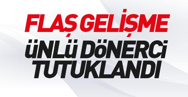 Dönerci Ali Usta FETÖ'den tutuklandı