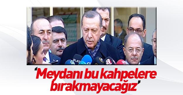 Erdoğan'dan terör saldırısıyla ilgili açıklama