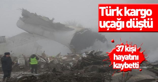 Türk kargo uçağı düştü