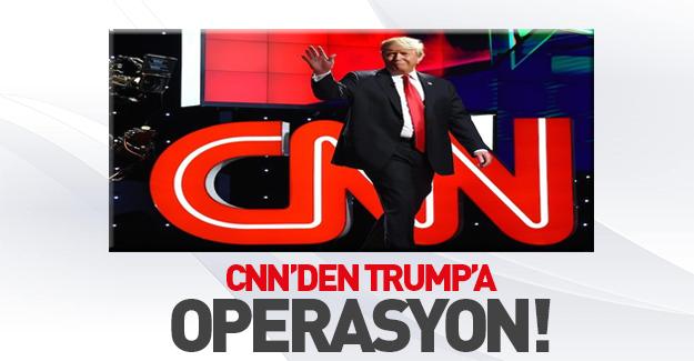 CNN'den Trump'a operasyon!