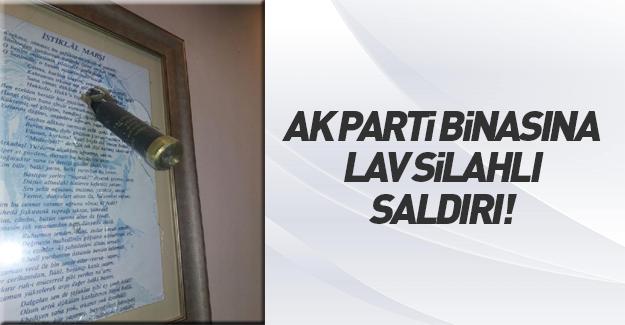 AK Parti'ye hain saldırı!