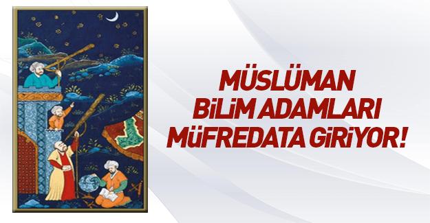 Müslüman alimler müfredata giriyor!