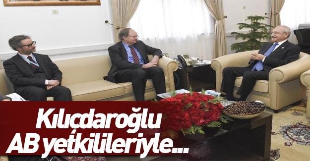 Kılıçdaroğlu AB yetkilileriyle biraraya geldi...