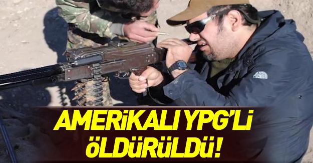Amerika'lı YPG'li öldürüldü!
