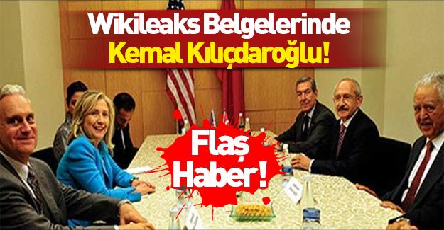 Wikileaks belgelerinde Kemal Kılıçdaroğlu