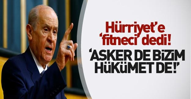 MHP Lideri Bahçeli'den Hürriyet'e tokat gibi sözler