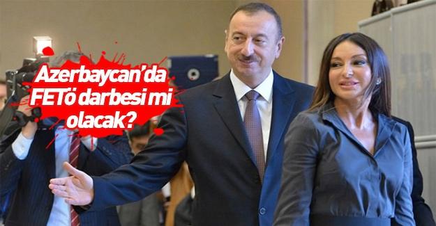 Azerbaycan'da FETÖ darbesi ihtimali iması!