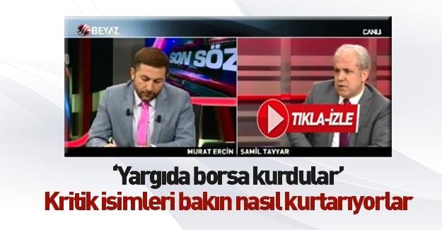 Şamil Tayyar: Tutuklular için borsa kuruldu!