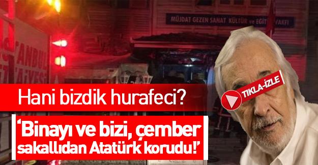 Müjdat Gezen: Okulu Atatürk korudu