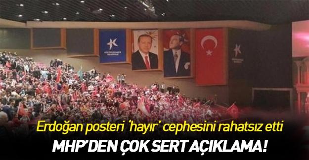 Erdoğan'ın posteri bile 'hayır'cıları rahatsız etti!