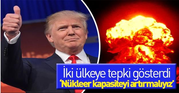 Trump'tan nükleer silah çıkışı