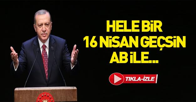 Erdoğan: Bu devran böyle yürümez