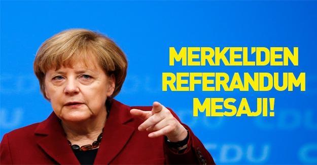 Angela Merkel'den referandum mesajı!