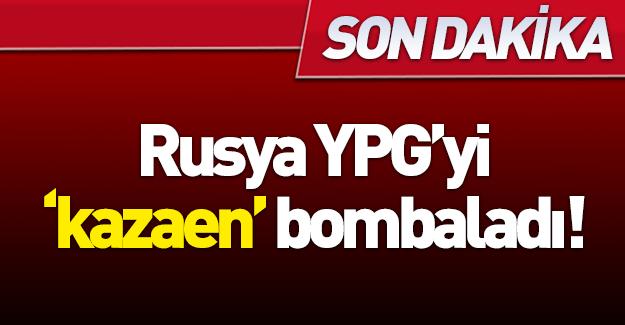 Rus savaş uçakları YPG'yi vurdu