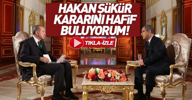 """Erdoğan: """"Galatasaray'ın kararını hafif buluyorum"""""""