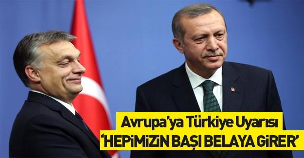 Avrupa'dan 'Türkiye' açıklaması: Hepimizin başı belaya girer